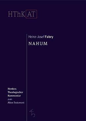 Herders Theologischer Kommentar zum Alten Testament Nahum: Heinz-Josef Fabry