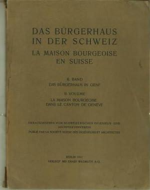 Das Bürgerhaus in der Schweiz. II. Band: Schweizerischer Ingenieur- und