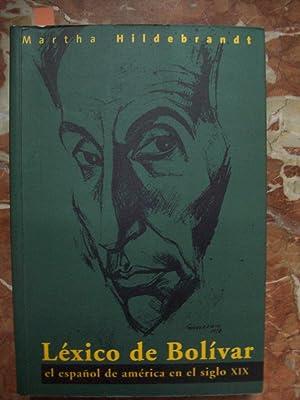 LÉXICO DE BOLÍVAR. EL ESPAÑOL DE AMÉRICA: Hildebrandt, Martha