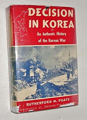 Decision in Korea: An Authentic History of the Korean War