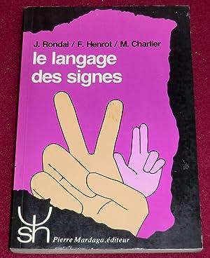 LE LANGAGE DES SIGNES - Aspects psycholinguistiques: RONDAL J.A., HENROT