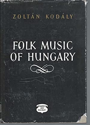 Folk Music of Hungary: Kodaly, Zoltan