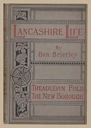 Tales and Sketches of Lancashire Life: Treadlepin: Ben Brierley