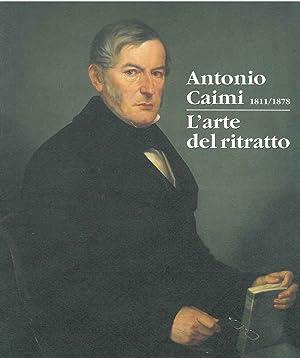 Antonio Caimi 1811/1878. L'arte del ritratto. Catalogo: Della Ferrera Valerio