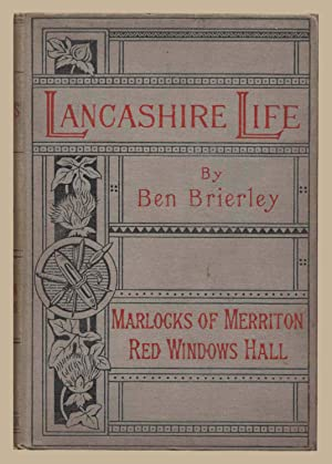 Tales and Sketches of Lancashire Life: Marlocks: Ben Brierley