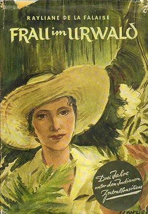Frau im Urwald.: La Falaise, Rayliane: