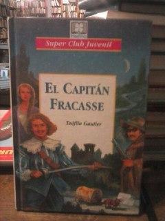 El capitán Fracasse: Gautier, Teófilo
