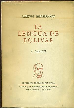 LA LENGUA DE BOLIVAR. I.LEXICO: HILDEBRANDT, Martha