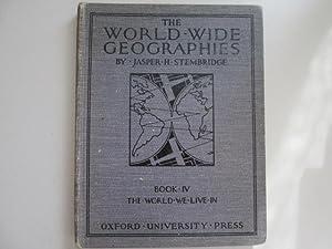 The World We Live In (The World-Wide: Jasper H Stembridge