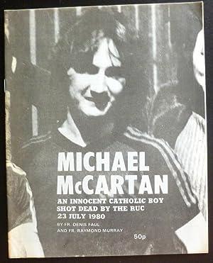 Michael McCartan: An Innocent Catholic Boy Shot: Faul, Fr. Denis,
