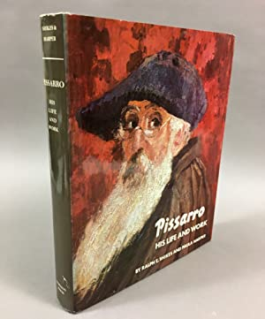 Pissarro, His Life and Work: Shikes, Ralph E., and Paula Harper