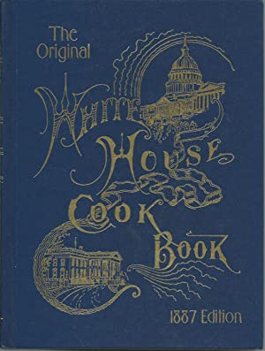 The White House Cook Book: Gillette, Mrs. F.L.