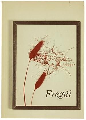 Immagine del venditore per FREGÜI. Poesii in dialett de Ponte Tresa.: venduto da Bergoglio Libri d'Epoca