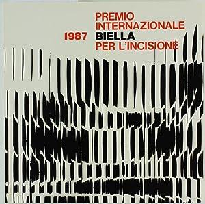PREMIO INTERNAZIONALE BIELLA PER L'INCISIONE 1987.: Bertelli Carlo.