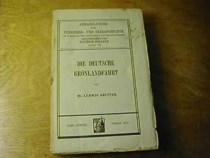 Die deutsche Grönlandfahrt - Abhandlungen zur Verkehrs-: Ludwig Brinner