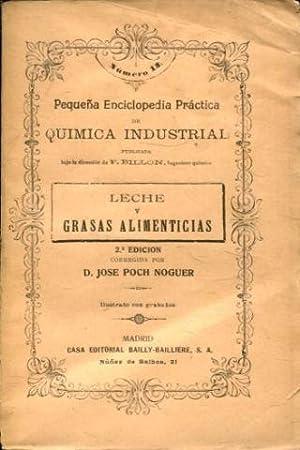LECHE Y GRASAS ALIMENTICIAS (PEQUEÑA ENCICLOPEDIA PRACTICA: POCH NOGUER Jose.