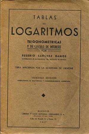 TABLAS DE LOGARITMOS TRIGONOMETRICAS Y DE CALCULO: SANCHEZ RAMOS Eusebio.