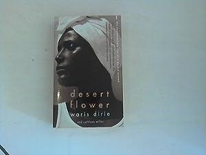 Desert Flower: The Extraordinary Life of a: Dirie, Waris and