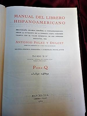 MANUAL DEL LIBRERO HISPANO-AMERICANO.( Bibliografía general española: PALAU DULCET, ANTONIO