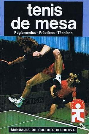 Imagen del vendedor de TENIS DE MESA. Reglamentos. Prácticas. Técnicas a la venta por Libreria Raices