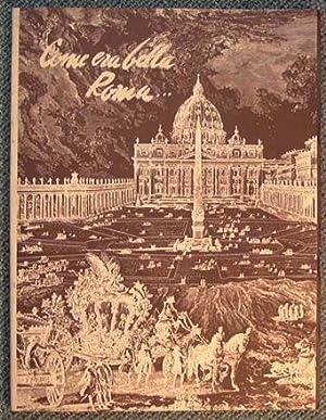 """Immagine del venditore per COME ERA BELLA ROMA. Con G.B. Piranesi nella Roma del '700"""" venduto da Historia, Regnum et Nobilia"""