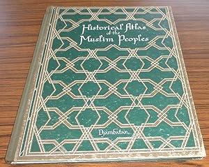 Historical Atlas of the Muslim Peoples: Roolvink, Dr. R.