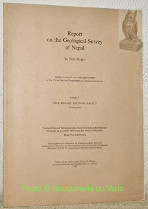 Reporton the Geological Survey of Nepal. Fieldwork carried out under appointment of the United ...