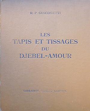 Les tapis et tissages du Djebel-Amour: R. P. GIACOBETTI