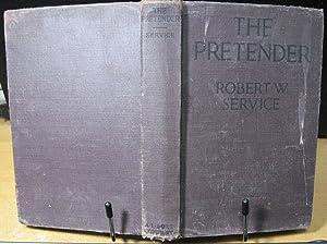The Pretender: Service, Robert W.