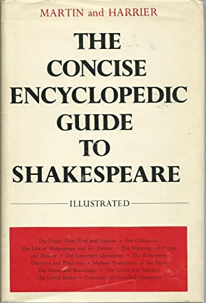 The Concise Encyclopedic Guide to Shakespeare: Martin, Michael Rheta;