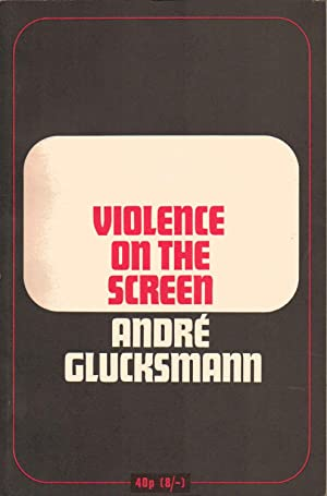 Violence on the Screen: A Report on research into the effects on young people of Scenes of Violence...