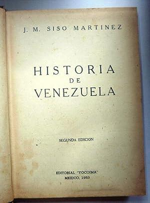 Historia de Venezuela: SISO MARTINEZ, J.M.