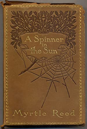 A Spinner in the Sun: REED, Myrtle