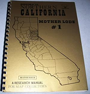 Historical Northern California Mother Lode #1 (Mapsearch,: N/A