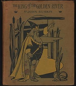 The King of Golden River; or, The: Ruskin, John