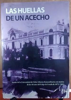 Las huellas de un acecho. Anales de la Universidad de Chile. Edición Extraordinaria con motivo de ...