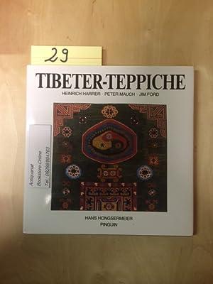 Tibeter-Teppiche (Von Heinrich Harrer signiert!!): Hongsermeier, Hans, Heinrich Harrer und Jim Ford: