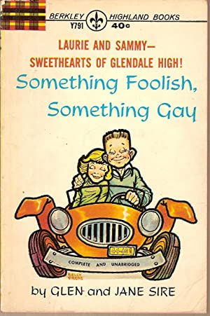 Something Foolish, Something Gay-Laurie and Sammy-Sweethearts of: Sire, Glen and