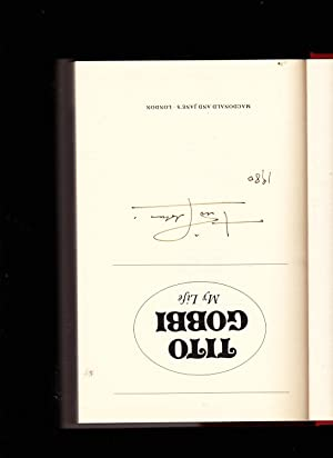 Tito Gobbi: My Life -- Signed by Tito Gobbi: Tito Gobbi