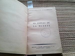 El espejo de la Muerte: Unamuno, Miguel de.