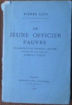 Un jeune Officier pauvre, Fragments de Journal: Loti, Pierre (Samuel