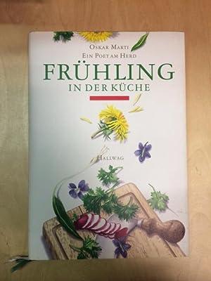 Frühling in der Küche - Ein Poet am Herd: Marti, Oskar und Flavia Travaglini: