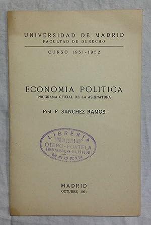 ECONOMIA POLITICA. Programa oficial de la asignatura.: SANCHEZ RAMOS, F.