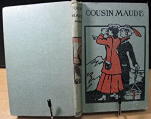 Cousin Maude or the Milkman's Heiress: Holmes, Mary J.