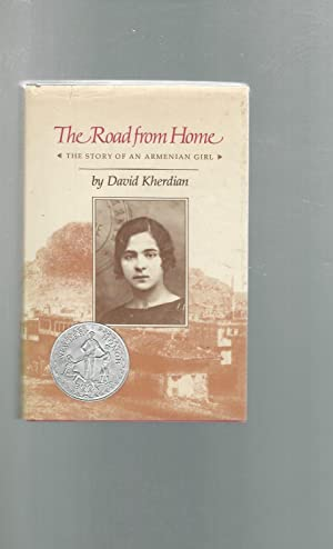 The Road from Home: The Story of: Dumehjian, Veron) Kherdian,