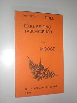 Exkursionstaschenbuch der wichtigsten Moose Deutschlands. Eine Einführung in die Mooskunde, mit ...