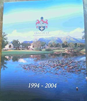 Fancourt, Hotel and Country Club Estate 1994 - 2004