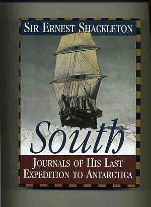 South, Shackleton's Last Expedition 1914-1917 -: Shackleton, Ernest.