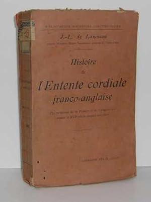 Histoire de l'Entente cordiale franco-anglaise. Les relations: LANESSAN (J.-L. de)