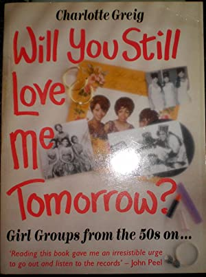 Wil You Still Love Me Tomorrow